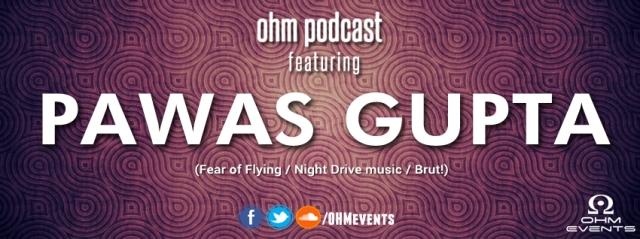 Pawas OHM Podcast